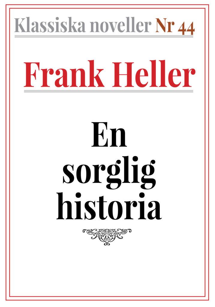 Book Cover: Klassiska noveller 44. En sorglig historia