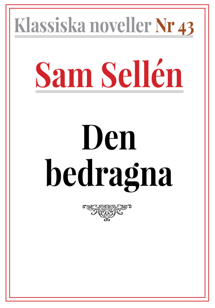 Book Cover: Klassiska noveller 43. Sam Sellén – Den bedragna